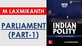 TTL -  Polity 31 - PARLIAMENT 1 - GS Batch 2019    Civil Services    UPSC    IAS