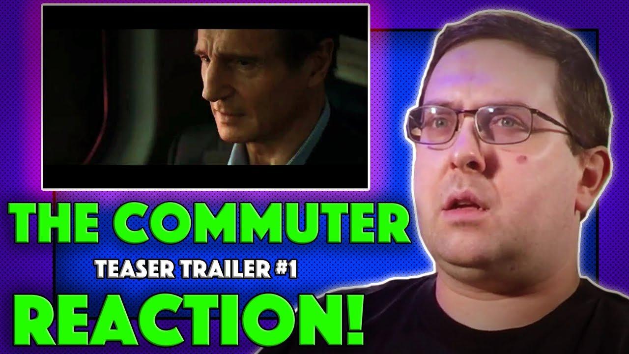REACTION! The Commuter Teaser Trailer #1 - Liam Neeson ...