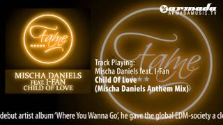 Mischa Daniels feat. I-Fan - Child Of Love (Mischa Daniels Anthem Mix)