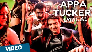 Appa Tucker Official Full Song with Lyrics | Inga Enna Solludhu
