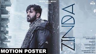 ZINDA Motion Poster Happy Raikoti Goldboy Sukh Sanghera Rel on 8th Aug White Hill Music
