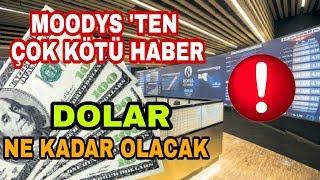 moody39s-ten-ok-kt-haber-dolar-ne-kadar-olacak