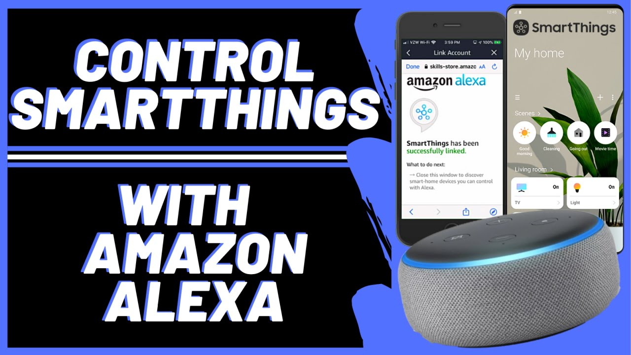 Get a Voice Controlled Smart Home With SmartThings & Alexa Echo Devices
