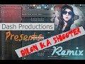 Dilon ka Shooter Dhinchak Pooja Remix in FL Studio | Dash Productions