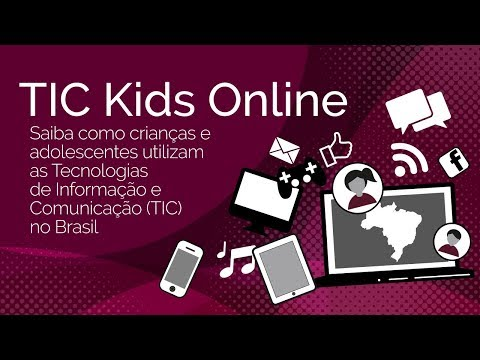 Lançamento Pesquisa TIC Kids Online Brasil 2018
