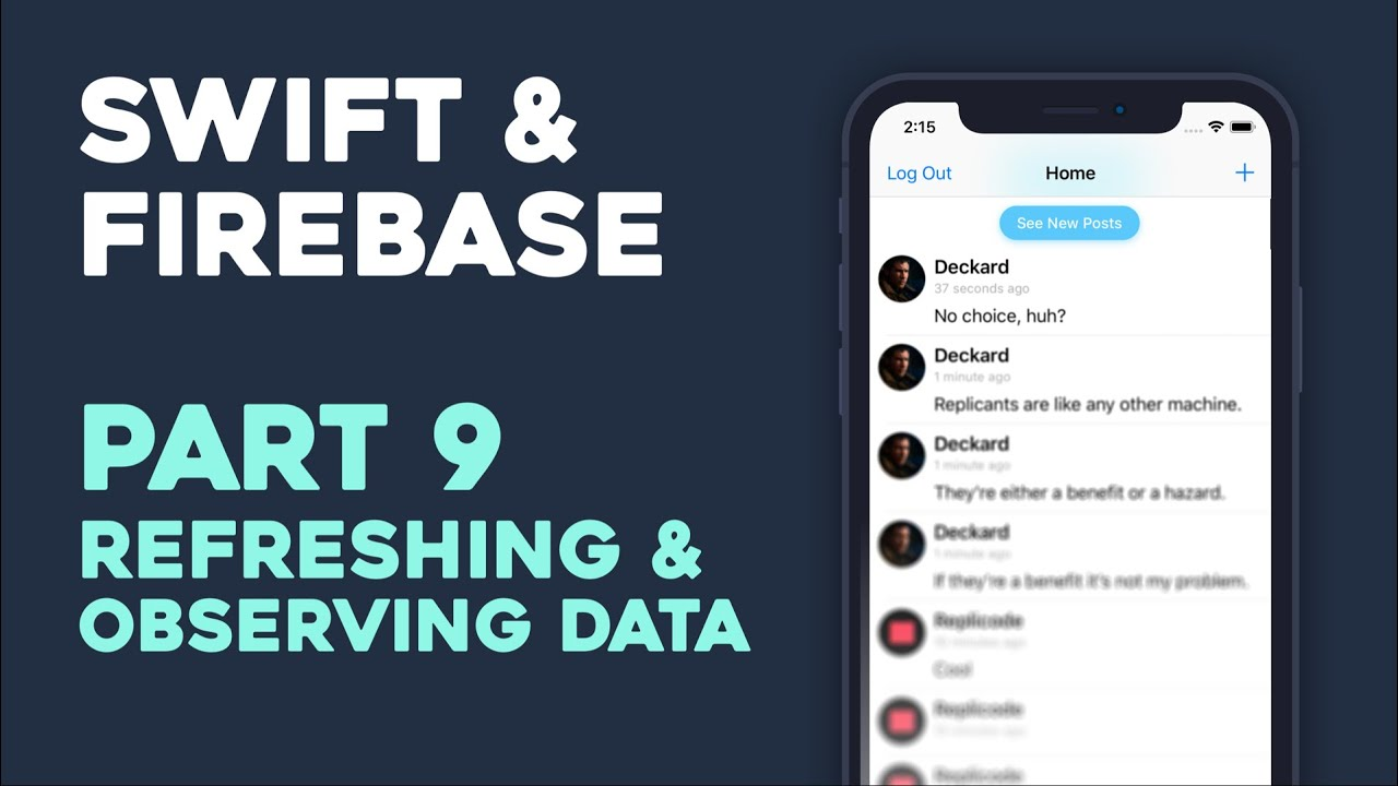 Pull to Refresh & Observing Data - Swift + Firebase Part 9