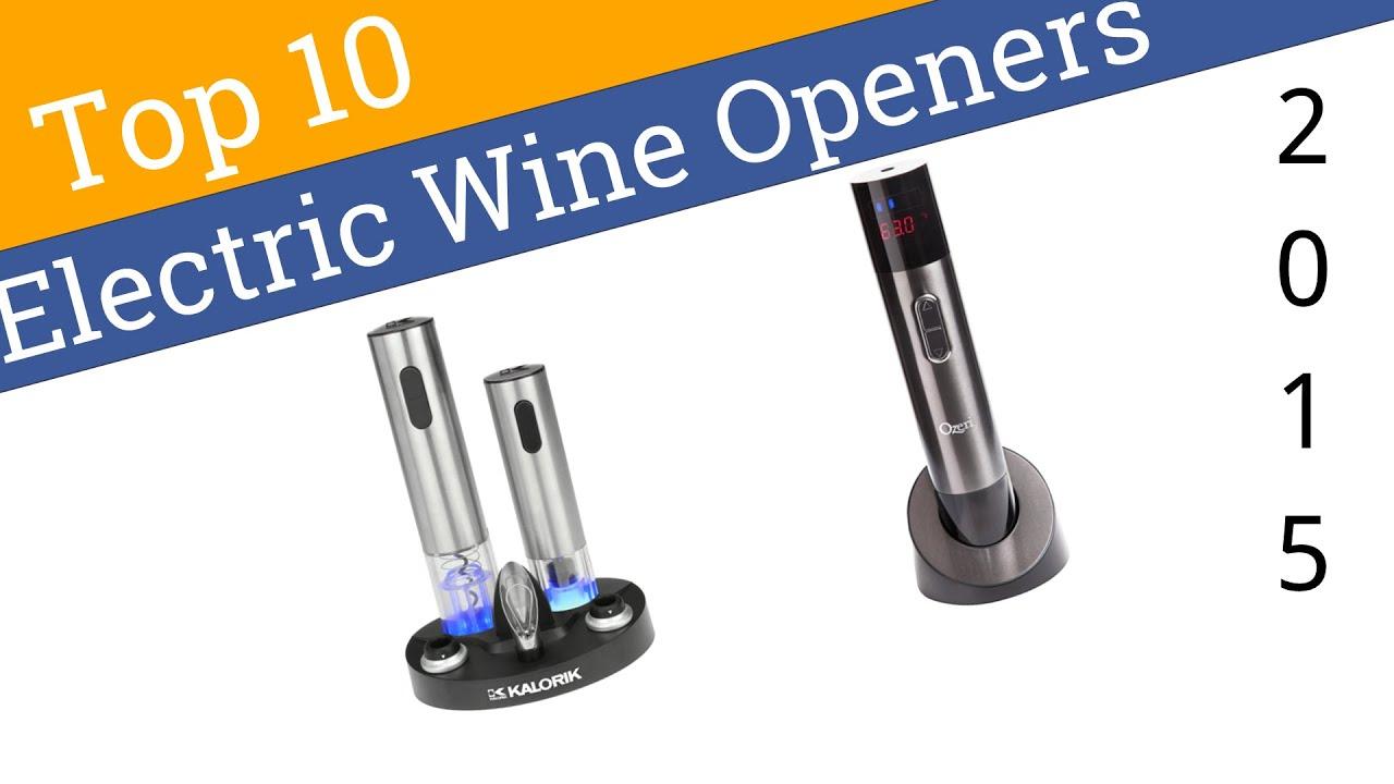 10 best electric wine openers - Wine Openers