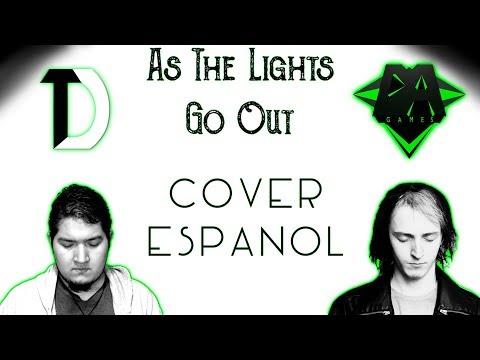 DAGAMES - As The Lights Go Out - Cover Español