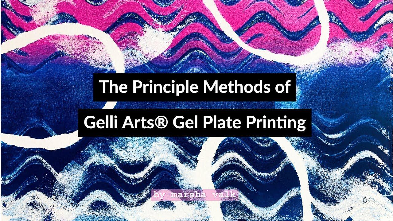 The Principle Methods of Gelli Arts® Gel Plate Printing by Marsha Valk