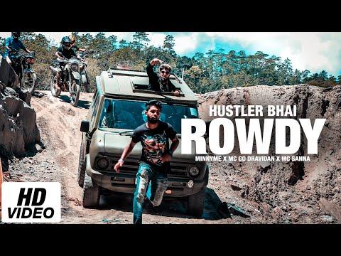 Rowdy ( Paathaale 2 ) | Hustler Bhai Ft. MinnyMe x Mc Go Dravidan x Mc Sanna