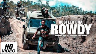 Rowdy (Paathaale 2) - Hustler Bhai Ft. MinnyMe x Mc Go Dravidan x Mc Sanna (Official Music Video)
