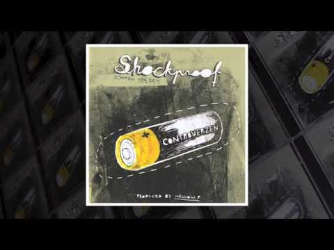 02. Shockproof - Afkomst (2008)