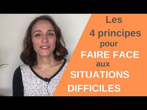 Les 4 Principes Pour Faire Face Aux Situations Difficiles