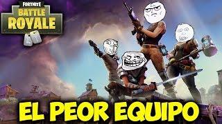 EL PEOR EQUIPO - MOMENTOS DIVERTIDOS (Funny Moments) | FORTNITE Battle Royale - PACO TORREAR
