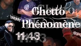 GHETTO PHENOMENE FEAT 11.43 - LE WAY