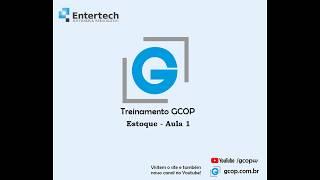 Treinamento GCOP - ESTOQUE AULA 1  05/05/2020
