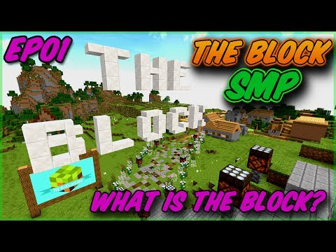 WHAT IS THE BLOCK? | The Block SMP | Ep01