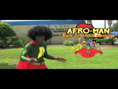 AFRO-MAN BACK TO SCHOOL MESSAGE