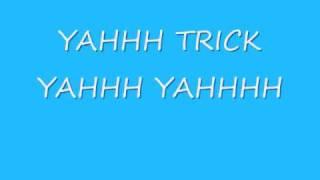 yahhh trick yahhh