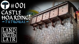 Crafting a Castle Hoarding for tabletop RPG (tutorial)