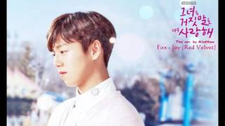 [Thai ver.]Joy(조이) – Fox/Yeowooya (여우야)[The Liar and His Lover OST Part.1] cover by Mindthew