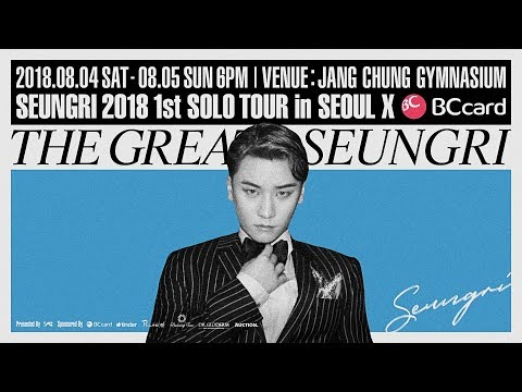SEUNGRI - 2018 1st SOLO TOUR 'THE GREAT SEUNGRI' in SEOUL