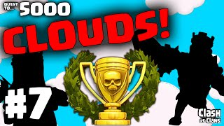 """Clash of Clans """"The Gloves Are OFF!"""" in the Clouds - Quest to 5000 #7"""