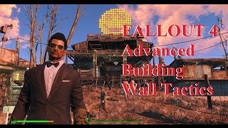 Fallout 4 Advanced Building Wall Tactics