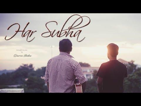 Har Subha | Palash | Daeron Studios | in 4K