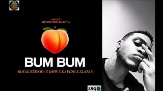 "DMW x Davido x Zlatan - ""Bum Bum"" (Cover Remix)🔥🔥🔥(Official Audio) 🔥🔥🔥"