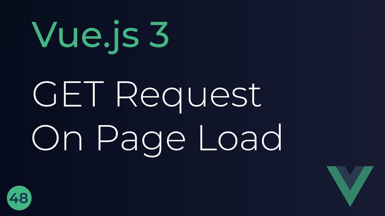 Vue JS 3 Tutorial - GET Request on Page Load