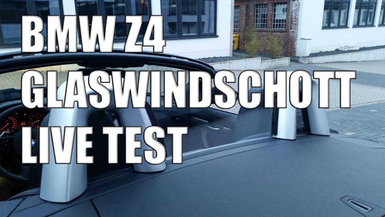 Bmw Z4 E89 Ur Glaswindschott Live Test W 228 Hrend Der Fahrt