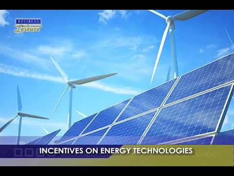 INCENTIVES ON ENERGY TECHNOLOGIES   BIZWATCH