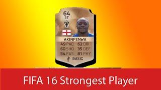 Top Ten Strongest Players In Fifa 16 - Akinfenwa, Bony