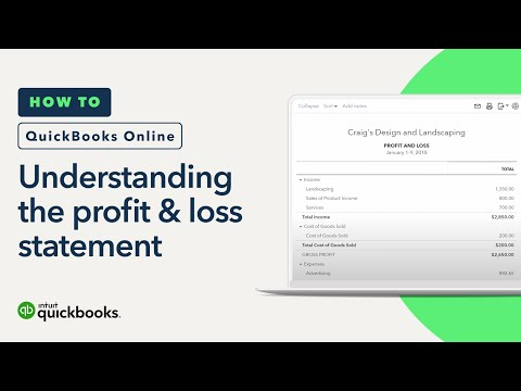 Understanding Profit & Loss Statement: Income, Cost of Goods | QuickBooks Online Tutorial 2018