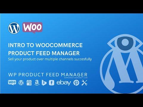 Intro to Woocommerce product feed manager