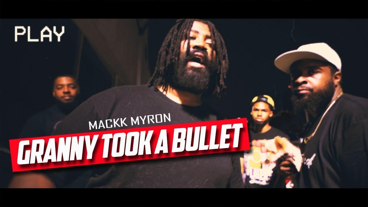 GRANNY TOOK A BULLET MUSIC VIDEO - MACKK MYRON