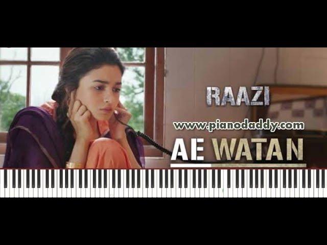 Aye Watan (Raazi) Piano Lesson : Piano Daddy