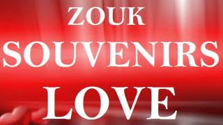 200% Zouk Souvenirs 2014 100% Tubes Zouk Love / Zouk Retro / Kizomba-Wave-Ballade Mix  [ VOL 1 ]