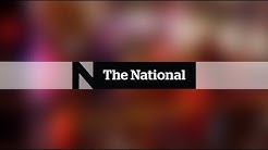 The National for Sunday March 4, 2018