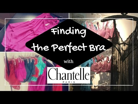 Finding the Perfect Bra with Chantelle Paris