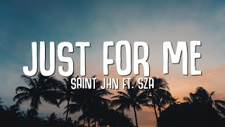 Download SAINt JHN, SZA - Just For Me (Lyrics) Space Jam: A New Legacy
