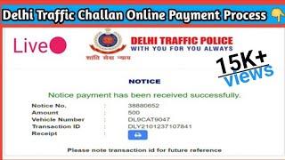 Delhi traffic challan payment online || दिल्ली ट्रैफिक चालान कैसे भरे || Online Traffic Challan