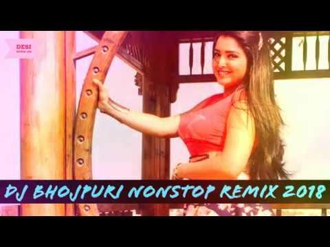 Bhojpuri Hot Songs 2018 Nonstop Dj Hit