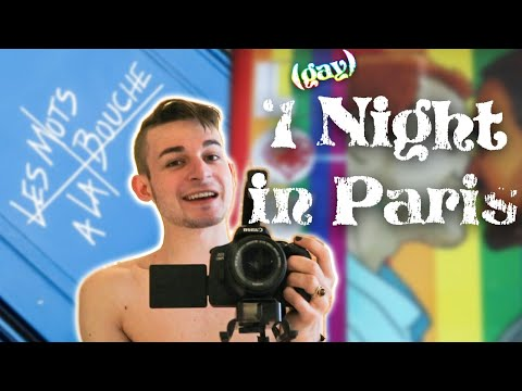 Being Gay In France: 1 Night In Paris 🏳️‍🌈🇫🇷 | Travel Vlog