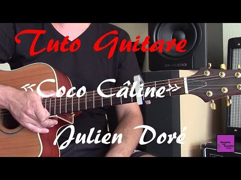 Tuto Guitare Chanson Facile - Coco Câline - Julien Doré +TAB