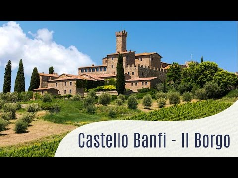 The Best Place to Stay in Tuscany. Castello Banfi - Il Borgo
