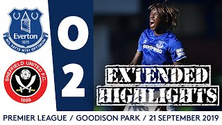 EXTENDED HIGHLIGHTS: EVERTON 0-2 SHEFFIELD UNITED