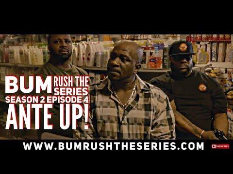 BUM RUSH S2 - EP 4 -