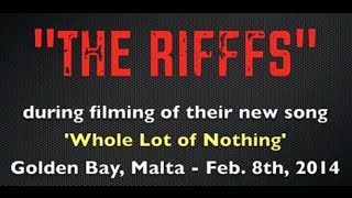 The Rifffs - Whole Lot of Nothing
